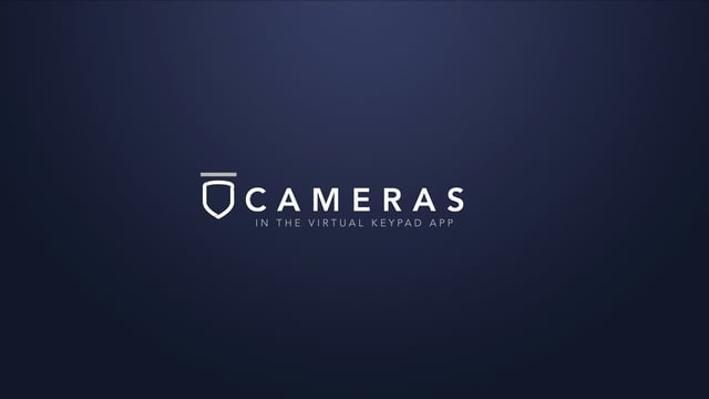 Virtual Keypad App – Cameras