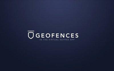 Virtual Keypad App – Geofences