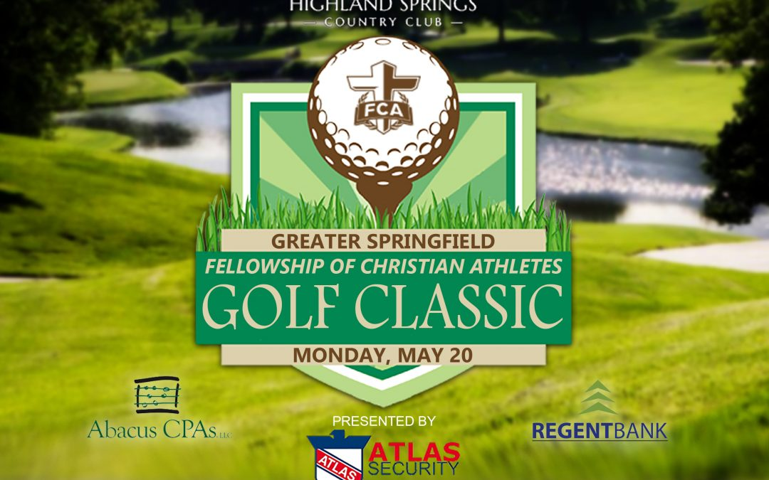 Greater Springfield FCA Golf Classic – May 20th