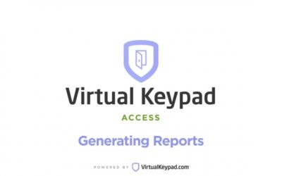 Virtual Keypad Access – Reports