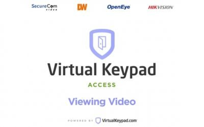 Virtual Keypad Access – Viewing Video