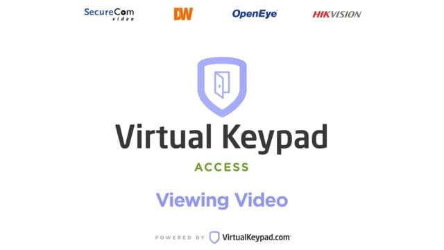 Virtual Keypad Access – Viewing Video